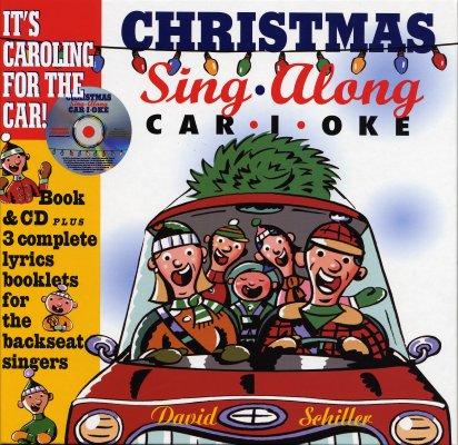 Christmas Sing-along Car-i-oke By Schiller, David
